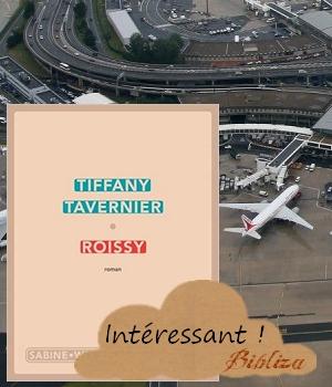 Roissy Tavernier roman indécelables aéroport club de lecture avis chronique blog critique