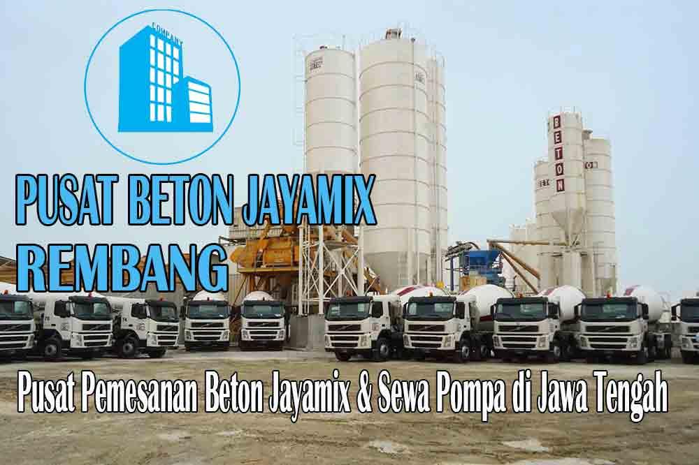 HARGA BETON JAYAMIX REMBANG JAWA TENGAH PER M3 TERBARU 2020