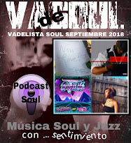 VADELISTA SOUL SEPTIEMBRE 2018  PODCAST Nº 87
