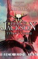 Percy Jackson Và Các Vị Thần Trên Đỉnh Olympus Phần 3: Lời Nguyền Của Thần Titan - Rick Riordan