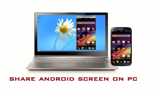 How to share android screen in Computer