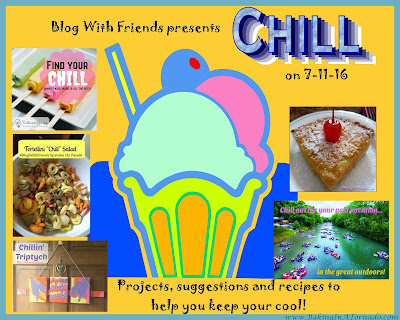 "Blog With Friends, monthly projects based on a theme. July's theme is ""Chill"". 