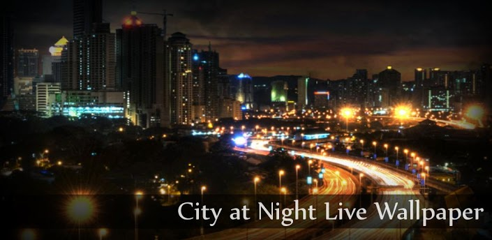 Android Games & Apps: City at Night Live Wallpaper v1.2
