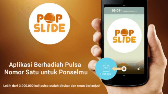 Pop Slide adalah aplikasi penghasil pulsa buatan Indonesia
