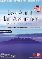 Judul Buku : Jasa Audit dan Assurance – Pendekatan Sistematis – Auditing and Assurance Services: A Systematic Approach Edisi 8 Buku 1 Pengarang : William F. Messier – Steven M. Glover – Douglas F. Prawitt Penerbit : Salemba Empat