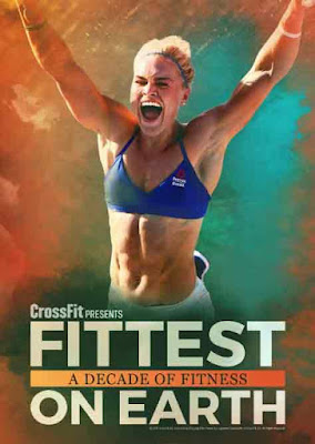 Fittest on Earth: A Decade of Fitness (2017) Sinopsis