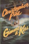 http://thepaperbackstash.blogspot.com/2007/09/gimme-kiss-christopher-pike.html#.Ut3WnrQo61s