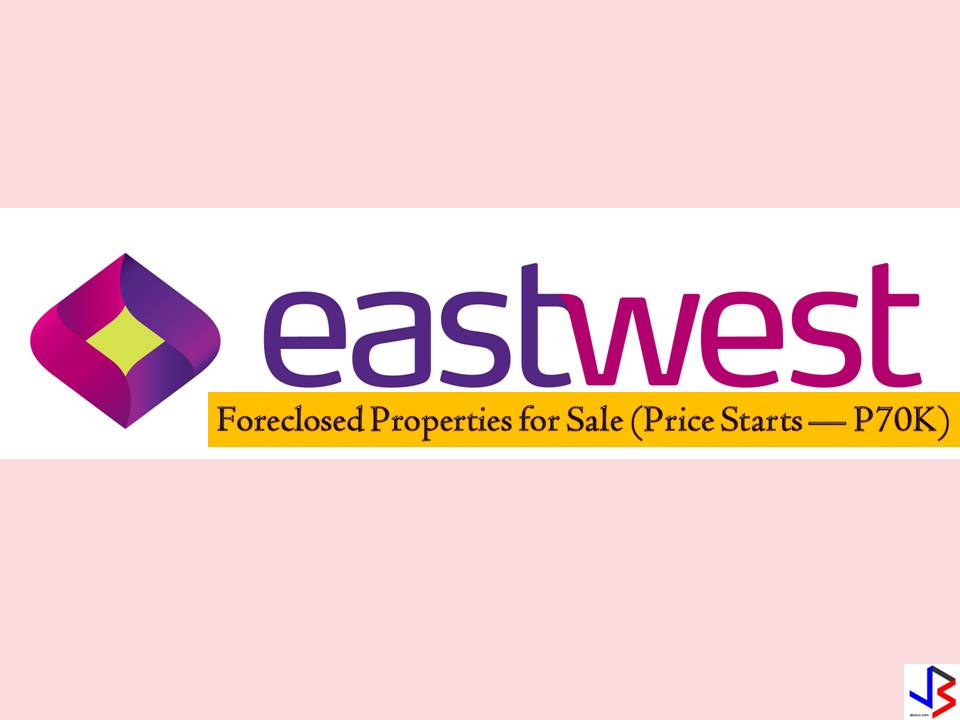 Looking for a house and lot or a vacant lot where you can build your house? Check the following list of foreclosed properties from East West Bank for this month of August 2018. The lowest price of these properties is P70,000. So if you are looking for bankruptcy house or foreclosed house to buy for your family or for investment? Check it on the list below!  Note: Jbsolis.com is not affiliated with EastWest Bank and this post is not a sponsored. If you are interested in any of these properties, contact directly with the bank's branches in your area.