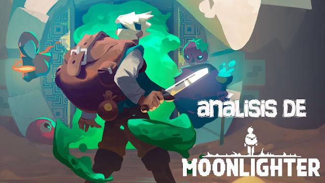 Análisis Moonlighter