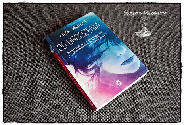 "Melancholia ""Od urodzenia"" Elisa Albert"