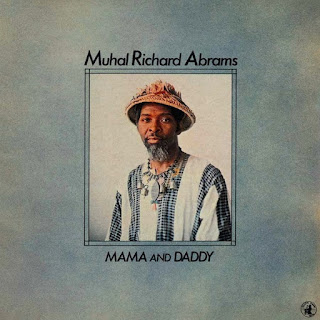 Muhal Richard Abrams, Mama and Daddy
