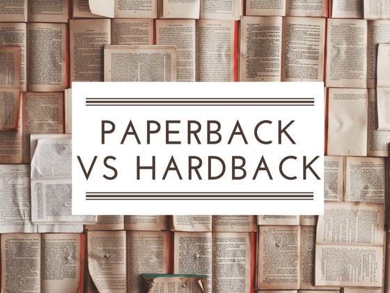 Paperback vs hardback?