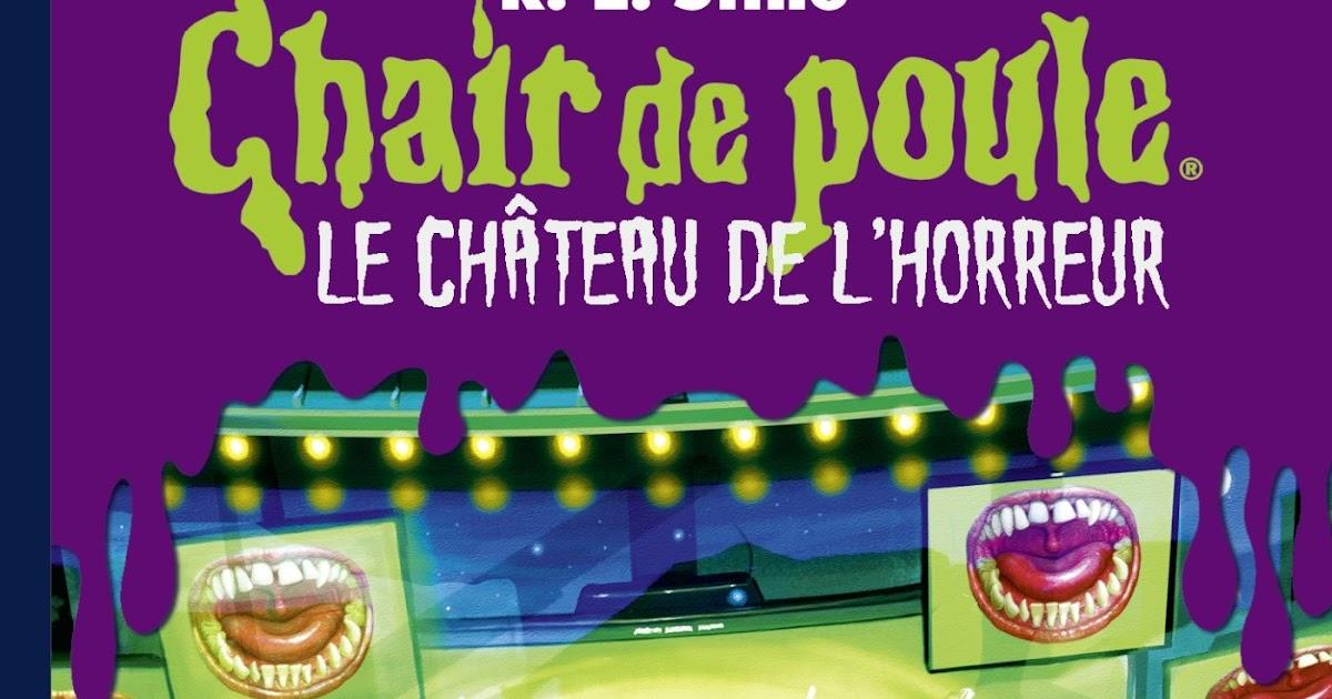 Chair De Poule Le Chateau De L Horreur 5 Interdit De Crier