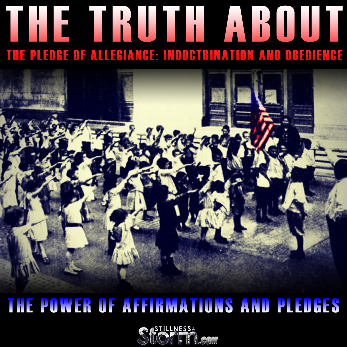 The Truth About The Pledge Of Allegiance Indoctrination