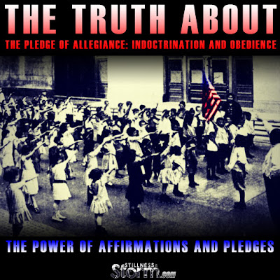 The Truth About the Pledge of Allegiance: Indoctrination And Obedience | The Power of Affirmations and Pledges  The%2BTruth%2BAbout%2Bthe%2BPledge%2Bof%2BAllegiance-%2BIndoctrination%2BAnd%2BObedience%2BThe%2BPower%2Bof%2BAffirmations%2Band%2BPledges