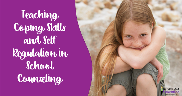 Teaching Coping Skills And Self Regulation In School