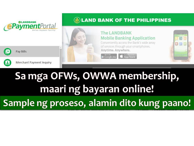 Overseas Filipino Workers (OFWs) will be experiencing soon a fast, easy and more accessible way in paying their membership in Overseas Welfare Workers Administration (OWWA).  Last January 17, OWWA entered into a Memorandum of Agreement with the Landbank of the Philippines (LBP) for the implementation of online payment of OWWA membership thru Electronic Payment Portal (ePP) of the bank.  The ePP, is an internet-based payment system of the LandBank.
