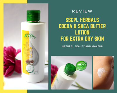 SSCPL Herbals Cocoa & Shea Butter Lotion: Review, Discount Coupon & Other Details