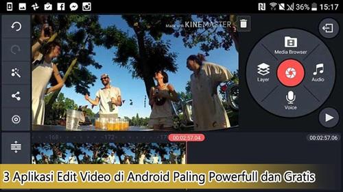 aplikasi edit video android paling powerfull