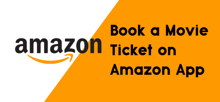 Amazon Movie Ticket Booking