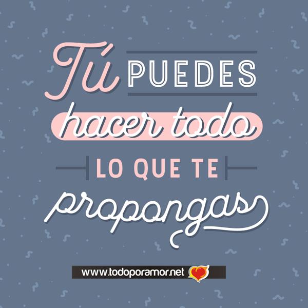 Imagenes Con Frases Y Pensamientos Positivos Todo Por Amor