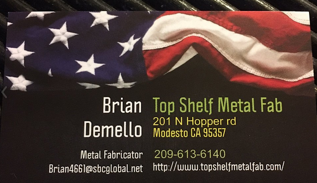 Top Shelf Metal Fabrication, Address: 201 N Hopper rd Modesto Ca 95357 USA.