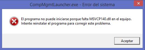 """Como solucionar el siguiente error """"Falta el archivo MSVCP140.dll"""" en windows"""