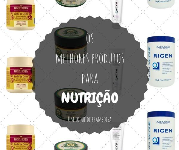 Os melhores produtos para a fase de Nutrição do Cronograma Capilar