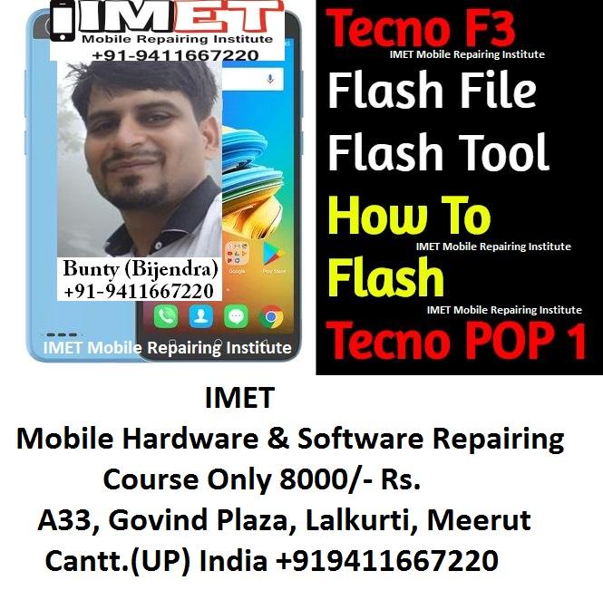 Tecno F3 Flash File And Tool – How To Flash Tecno POP 1 - IMET