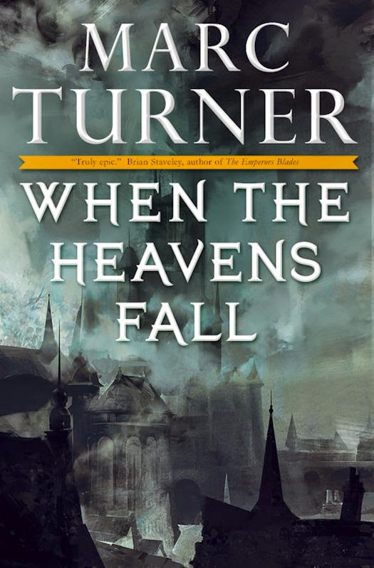 Interview with Marc Turner, author of When the Heavens Fall - May 19, 2015