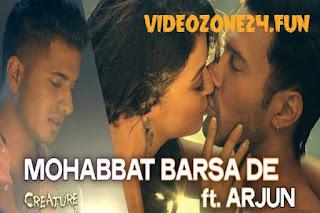 Mohabbat Barsa De   Creature   Lyrics