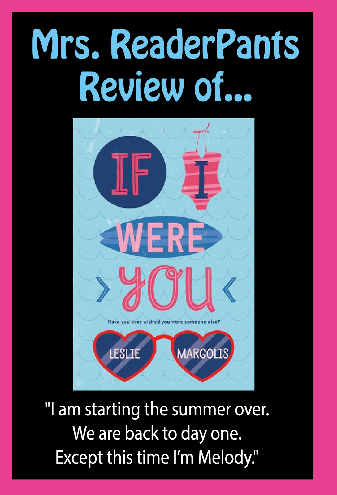 Mrs Readerpants Review If I Were You (margolis