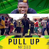 Download Video Mp4 | MR SEED- PULL UP (Official Video)