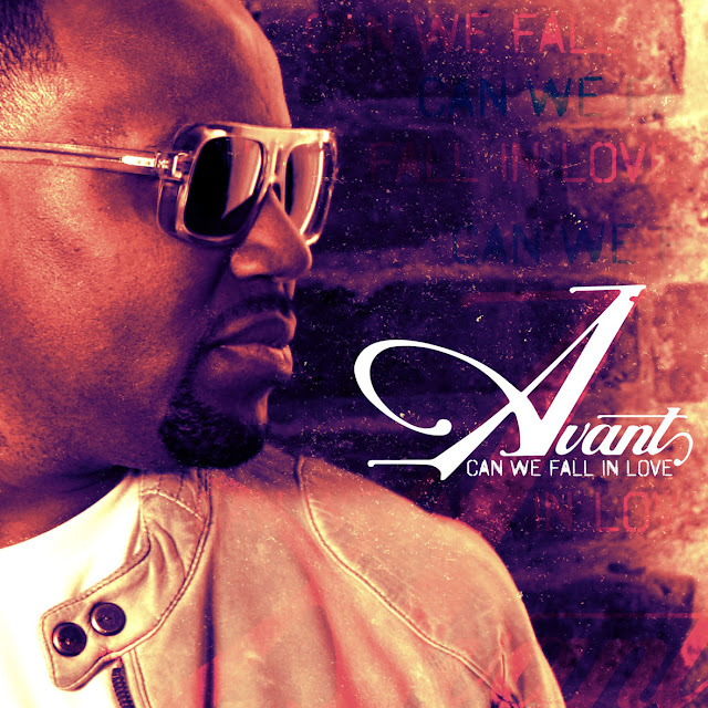 "AVANT Announces The Release of His Ninth Studio Album, ""CAN WE FALL IN LOVE"""