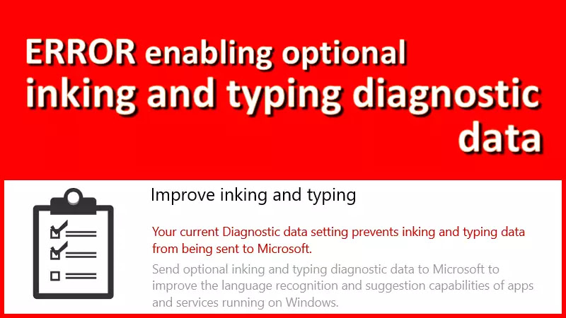 [SOLUTION] Windows 10 error enabling optional inking and typing diagnostic data