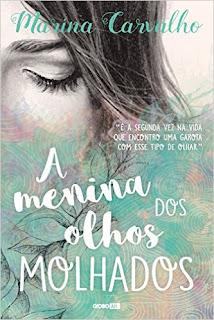 RESENHA: A Menina dos Olhos Molhados - Marina Carvalho