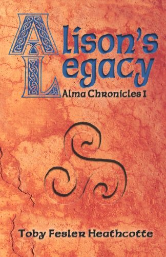 Alma Chronicles Book One