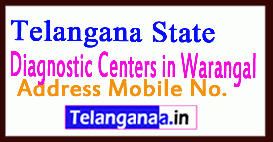 Diagnostic Centers in Warangal Telangana