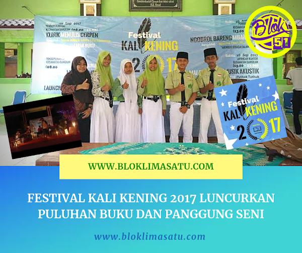Festival 2017, Kali Kening Luncurkan Puluhan Buku dan Panggung Seni
