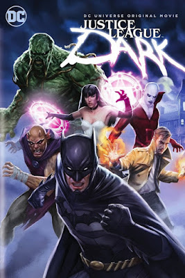 Justice League Dark 2017 Full HD Movie