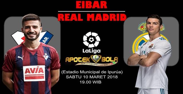 Prediksi Eibar vs Real Madrid 10 Maret 2018