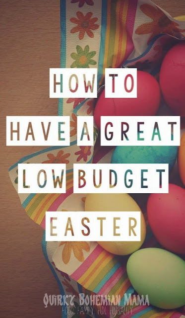 How to Have a Great Low Budget Easter {frugal living, Easter}. Broke during Easter.