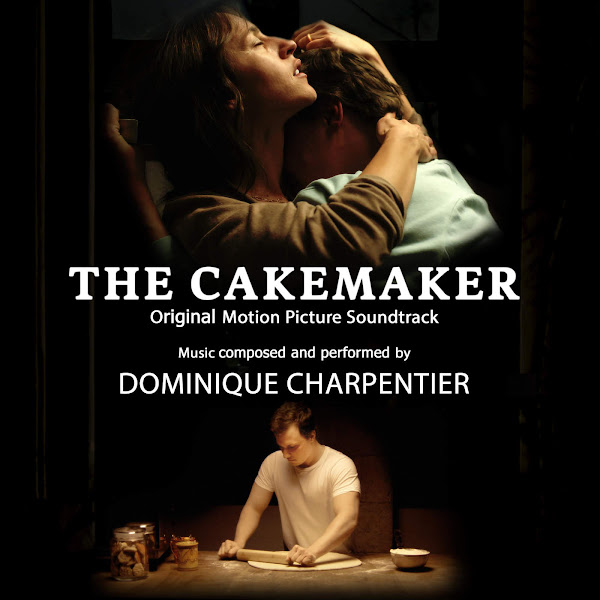 Dominique Charpentier - The Cakemaker (Original Motion Picture Soundtrack) - EP Cover