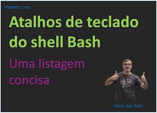 Cheat Sheet - atalhos de teclado do shell bash
