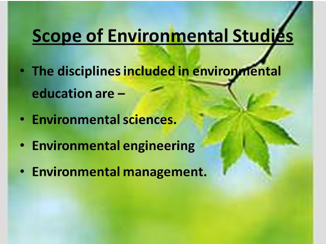 What do you mean by the Scope of Environmental Education in World, Development has led to rise in standard of life, rapid consumption of our natural resources and also rapid formation of waste which may cause environmental crisis. So, there is urgent need of environmental awareness and ethics to avoid-eco-degradation and environmental crisis.