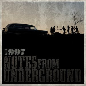 1997 notes from underground