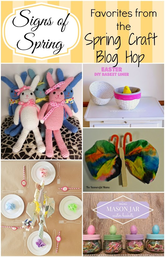 Signs of Spring: Favorites from the Spring Craft Blog Hop III, week 3