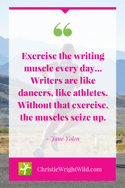 """""""Exercise the writing muscle every day..."""" ~Jane Yolen   famous author quotes   literary advice   inspiration for writers"""