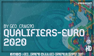 PES 2017 Kitpack Qualifiers-Euro 2020 HD [AIO] by Geo_Craig90