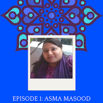 Podcast 1: Asma Masood